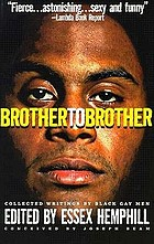 Brother to brother : new writings by Black gay men