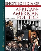 Encyclopedia of African American politics