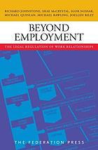 Beyond employment : the legal regulation of work