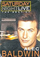 Saturday Night Live. The best of Alec Baldwin