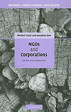 NGOs and corporations : conflict and collaboration