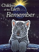 Children of the Earth ... Remember