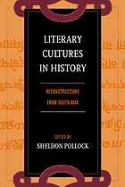 Literary cultures in history : reconstructions from South Asia