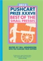 2013 Pushcart prize XXXVII : best of the small presses