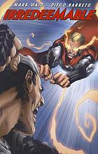 Irredeemable. Volume 9