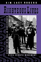 Righteous lives : narratives of the New Orleans civil rights movement