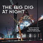 The Big Dig at night