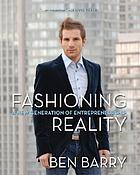 Fashioning reality : a new generation of entrepreneurship