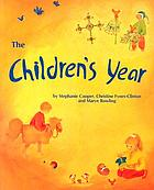 The children's year : crafts and clothes for children and parents to make