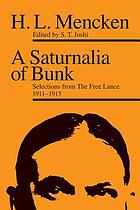 A saturnalia of bunk : selections from The free lance, 1911-1915