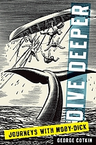 Dive deeper : journeys with Moby-Dick
