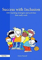 Success with inclusion : 1001 teaching strategies and activities that really work
