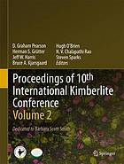 Proceedings of 10th International Kimberlite Conference. Volume 2