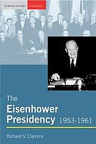 The Eisenhower presidency, 1953-1961