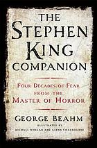 The Stephen King companion : forty years of fear from the master of horror