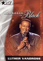 Journeys in black. / Luther Vandross