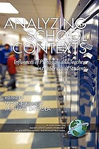 Analyzing school contexts : influences of principals and teachers in the service of students