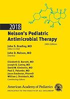 2018 Nelson's pediatric antimicrobial therapy