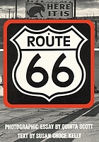 Route 66 : the highway and its people