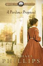 A perilous proposal : novel