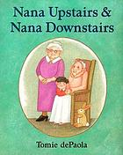 Nana Upstairs & Nana Downstairs.