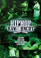 Hip hop raw & uncut concert series. [Episode 1]