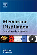 Membrane distillation : principles and applications