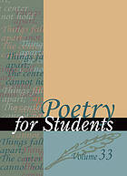 Poetry for students. Volume 20 : presenting analysis, context and criticism on commonly studied poetry