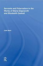 Servants and paternalism in the works of Maria Edgeworth and Elizabeth Gaskell