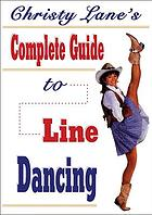 Christy Lane's complete guide to line dancing.