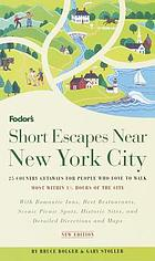 Fodor's short escapes near New York City