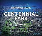Centennial Park : the 'people's park' : a history