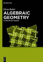 Algebraic geometry : a concise dictionary
