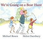 Cover of We're Going on a Bear Hunt by Rosen and Oxenbury