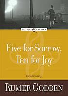Five for sorrow, ten for joy