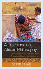 A discourse on African philosophy : a new perspective on Ubuntu and transitional justice in South Africa