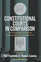 Constitutional courts in comparison : the U.S. Supreme Court and the German Federal Constitutional Court