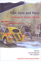 Film style and story : a tribute to Torben Grodal