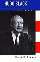 Hugo Black : a biography