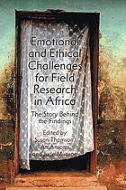 Emotional and ethical challenges for field research in Africa : the story behind the findings