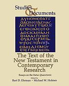 The text of the New Testament in contemporary research : essays on the status quaestionis