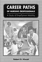 Career paths of nursing professionals : a study of employment mobility