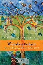 Windcatcher : new and selected poems, 1964-2006