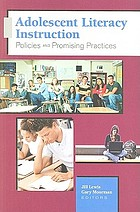 Adolescent literacy instruction : policies and promising practices