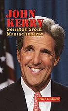 John Kerry : Senator from Massachusetts