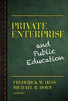 Private enterprise and public education