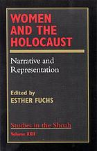 Women and the Holocaust : narrative and representation