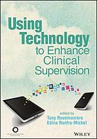 ACA Using Technology to Enhance Clinical Supervision.