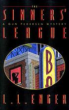 The sinners league : a Gun Pedersen mystery.