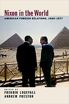 Nixon in the world : American foreign relations, 1969-1977